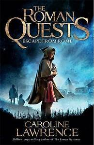 Escape-from-Rome-Book-1-The-Roman-Quests-Lawrence-Caroline-Used-Good-Book
