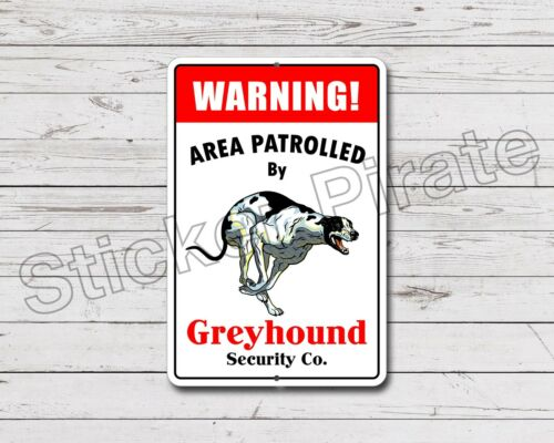 """*Aluminum* Warning Area Patrolled By Greyhound 8/""""X12/"""" Metal Novelty Sign"""