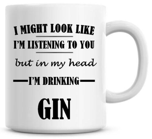 LISTENING I/'M DRINKING GIN Novelty//Funny Printed Coffee//Tea Mug Gift O731