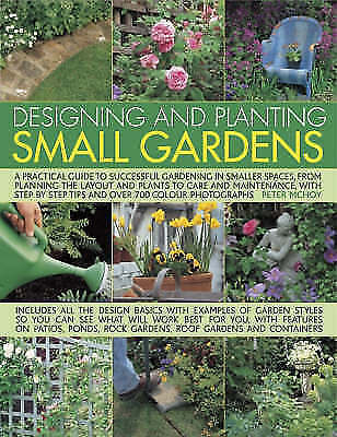 (Good)-Designing and Planting Small Gardens: A Practical Guide to Successful Gar