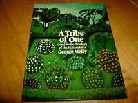 GEORGE MELLY-A TRIBE OF ONE-BRITISH NAIVE PAINTERS-SIGNED-1ST-1981-HB-NF-RARE