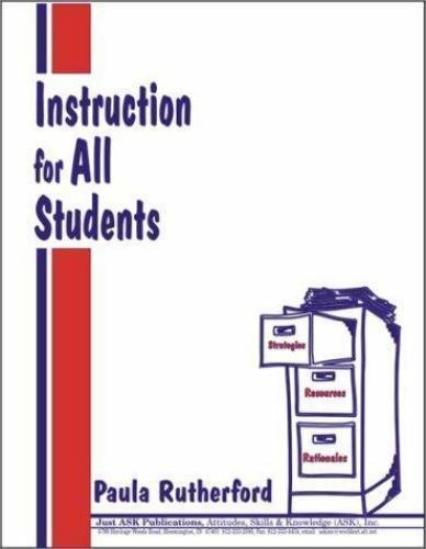 Instruction for All Students by Paula Rutherford (1997, Paperback)