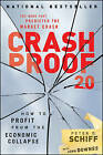 Crash Proof 2.0: How to Profit From the Economic Collapse by John Downes, Peter D. Schiff (Hardback, 2009)