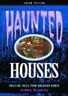 Haunted Houses: Chilling Tales from 24 American Homes by Nancy Roberts (Paperback, 1998)