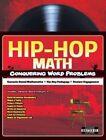 Hip-Hop Math: Conquering Word Problems by Alan Sitomer, Alex Kajitani (Paperback / softback, 2015)