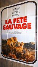 LA FETE SAUVAGE ! frederic rossif  affiche cinema afrique lion 1976