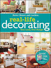 Real-Life Decorating by Better Homes & Gardens (Paperback, 2010)