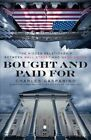 Bought and Paid for: The Hidden Relationship Between Wall Street and Washington by Charles Gasparino (Paperback / softback)