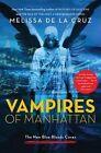 Vampires of Manhattan: The New Blue Bloods Coven by Melissa de La Cruz (Paperback / softback, 2015)