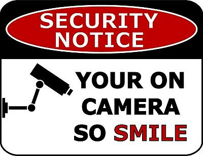 Smile Your on Camera Laminated Security Sign 13 Variations Available
