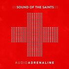 Sound of the Saints * by Audio Adrenaline (CD, May-2015, Fair Trade)