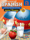 The Complete Book of Spanish, Grades 1 - 3 by School Specialty Publishing, Carson-Dellosa Publishing (Paperback / softback, 2009)