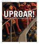 Uproar: the First 50 Years of the London Group 1913-63: The First 50 Years of the London Group 1913-1963 by Lund Humphries Publishers Ltd (Hardback, 2013)