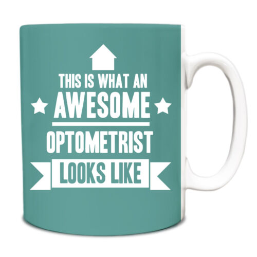 This is what an AWESOME Optometrist Looks like Mug Gift idea coffee cup 142