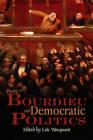 Pierre Bourdieu and Democratic Politics: The Mystery of Ministry by Polity Press (Hardback, 2005)
