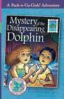 Mystery of the Disappearing Dolphin (Pack-N-Go Girls Adventures - Mexico 2) by Janelle Diller (Paperback / softback, 2014)