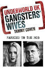 Gangsters' Wives by Tammy Cohen (Paperback, 2010)
