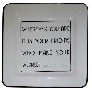 "Your Friends Who Make Your Monde Porcelaine Salade Plaque (7.5 "") Blanc B1892"