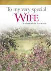 To My Very Special Wife by Helen Exley (Hardback, 2008)