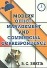 Modern Office Management & Commerical Correspondence by R. C. Bhatia (Paperback, 2015)