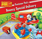 A Bouncy Special Delivery by Egmont UK Ltd (Paperback, 2009)