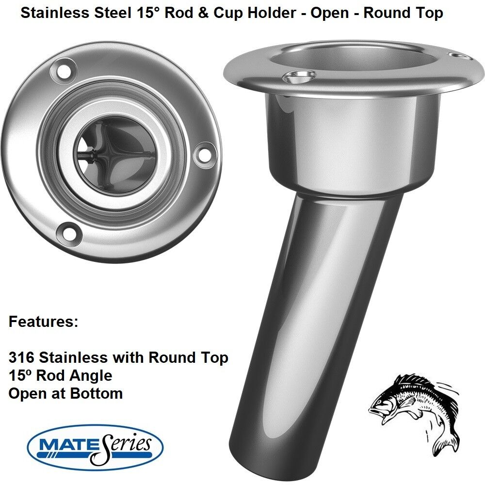 MATE SERIES STAINLESS STEEL 15° ROD & CUP HOLDER  OPEN  ROUND TOP
