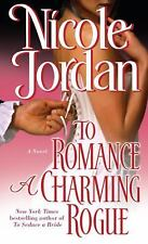 To Romance a Charming Rogue (Courtship Wars, Book 4) Jordan, Nicole Mass Market
