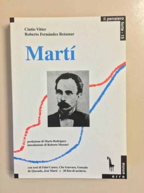 Josè Martì e il sogno panamericano di C. Vitier - R. F. Retamar Erre emme 1995
