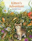 Kitten's Adventure by Michele Coxon (Paperback, 1997)