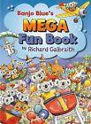 Banjo Blue's Bumper Fun Book by Richard Galbraith (Paperback, 2008)