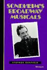 Sondheim's Broadway Musicals by Stephen Banfield (Paperback, 1995)