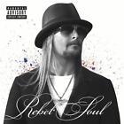 Rebel Soul von Kid Rock (2012)