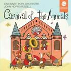 Carnival of the Animals von Russell,Cincinnati Pops Orchestra (2015)