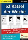 52 Rätsel der Woche / 5. Schuljahr von Dirk Meyer (2012, Taschenbuch)
