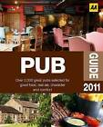 AA Pub Guide: 2011 by AA Publishing (Paperback, 2010)