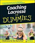Coaching Lacrosse for Dummies by National Alliance for Youth Sports Staff and Greg Bach (2008, Paperback)