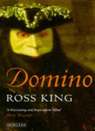 Domino By Ross King. 9780749396688