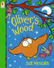 Oliver's Wood by Sue Hendra (Paperback, 1997)
