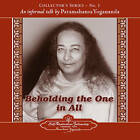 Beholding the One in All: An Informal Talk by Paramahansa Yogananda  Collector's Series No. 1 by Paramahansa Yogananda (Paperback, 2006)