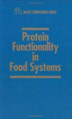 Protein Functionality in Food Systems by Hettiaracchchy, Navam S.