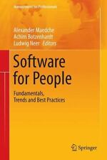 Software for People : Fundamentals, Trends and Best Practices (2014, Paperback)