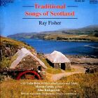 Traditional Songs of Scotland * by Ray Fisher (CD, 1991, Saydisc)
