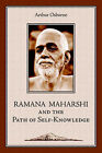 Ramana Maharshi and the Path of Self-Knowledge: A Biography by Arthur Osborne (Paperback / softback, 2006)