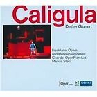 Detlev Glanert: Caligula (2010)