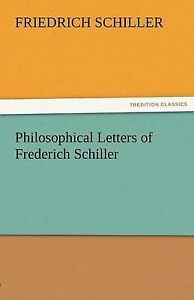 Philosophical-Letters-of-Frederich-Schiller-Brand-New-Free-P-amp-P-in-the-UK