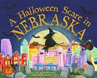 A Halloween Scare in Nebraska by Eric James (Hardback, 2015)