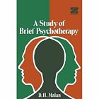 A Study of Brief Psychotherapy by D. H. Malan (Paperback, 2011)
