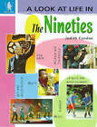 A Look at Life in the Nineties by Judith Condon (Hardback, 1999)