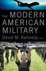 The Modern American Military by Oxford University Press (Paperback, 2015)