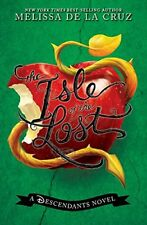 The Descendants: The Isle of the Lost by Melissa De la Cruz (2015, Hardcover)
